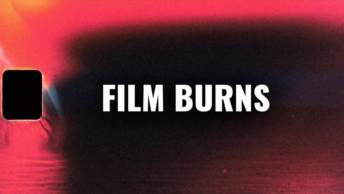 film burns and light leaks